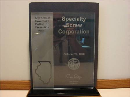Specialty Screw Corporation received Governors Pollution Prevention Award.